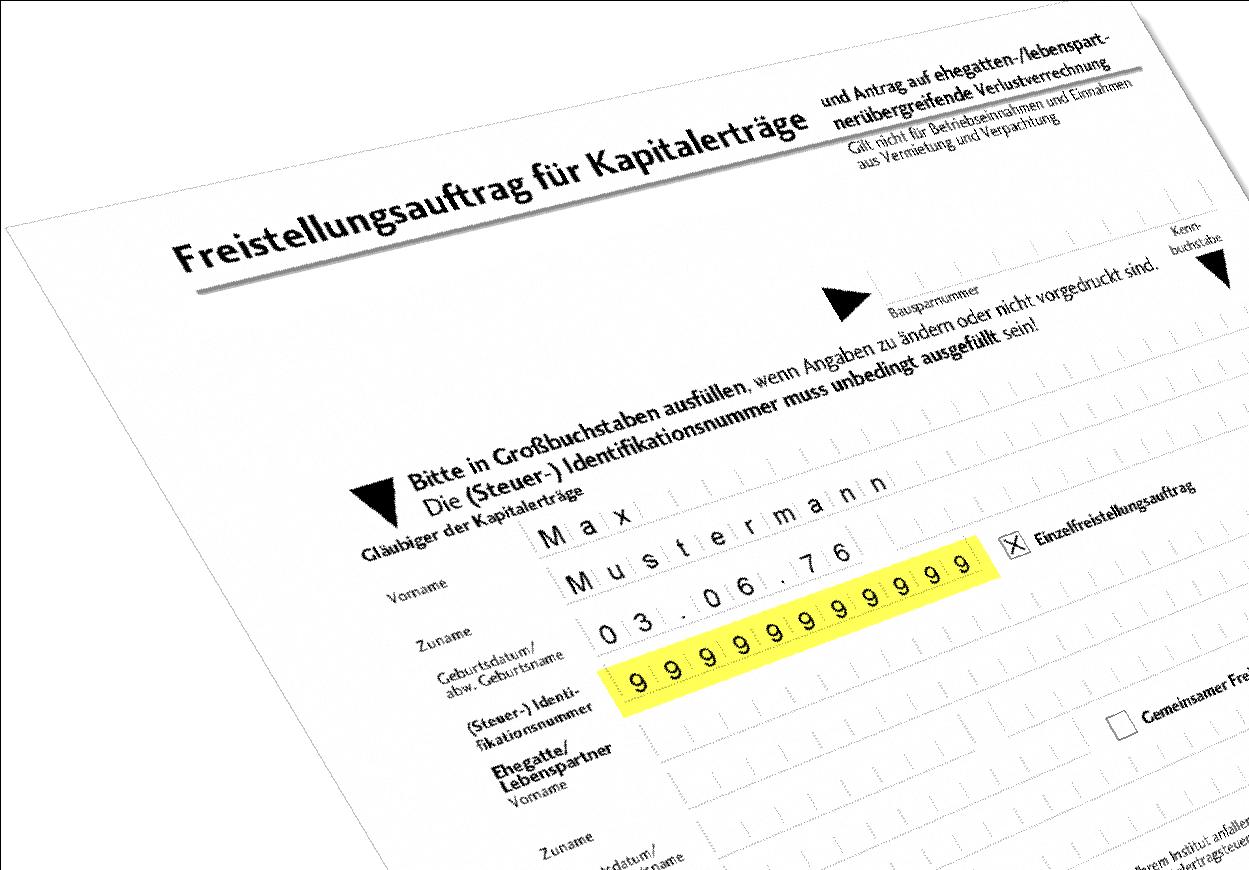 Freistellungsauftrag: Künftig nur noch mit Steueridentifikationsnummer gültig