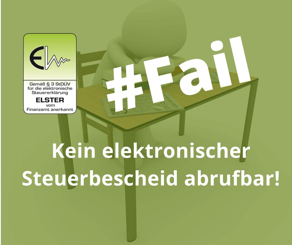 Technischer Fehler bei ELSTER: Kein elektronischer Steuerbescheid abrufbar!